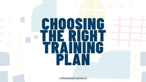 Choosing The Right Training Plan