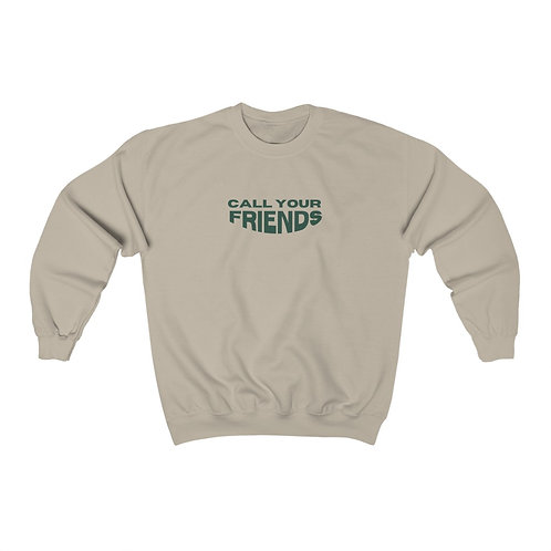 call your friends crewneck 2