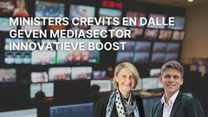 Crevits en Dalle moedigen mediabedrijven aan om zich met innovatie te wapenen voor de toekomst