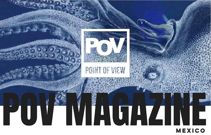 POV artmagazine Mexico