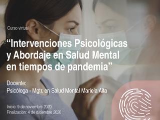 """Curso virtual:  """"Intervenciones Psicológicas y Abordaje en Salud Mental en tiempos de pandemia"""""""