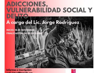 """Curso Virtual: """"Adicciones: vulnerabilidad social y delito"""""""