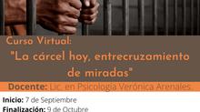 """Curso Virtual: """"La cárcel hoy, entrecruzamiento de miradas"""""""