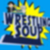 Wrestling Soup.jpg
