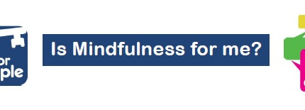 Is mindfulness for me?