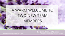 A Warm Welcome to Two New Team Members
