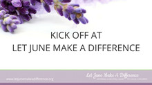 Kick Off At Let June Make A Difference