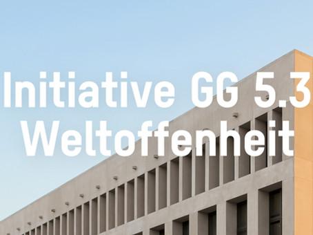 Stellungnahme zur Initiative GG 5.3 Weltoffenheit