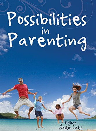 """Possibilities in Parenting"""