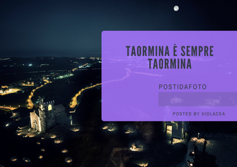 Taormina è sempre Taormina
