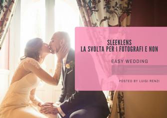 Sleeklens, il sogno dei fotografi
