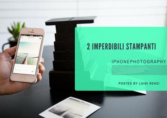Due stampanti imperdibili