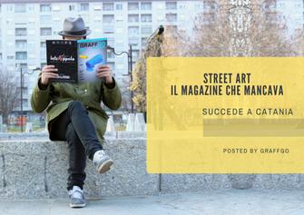 Street Art...il magazine che mancava