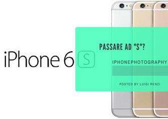 Passare ad iphone 6s?