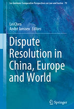 Dispute Resolution in China, Europe and