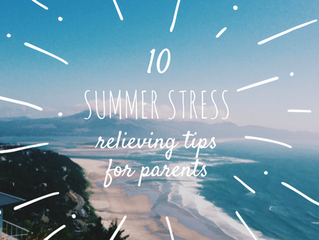 10 Summer Stress Relieving Tips for Parents