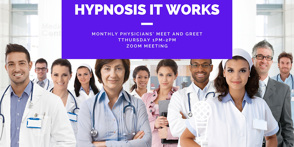 Hypnosis It Works- Physician's Meet and Greet