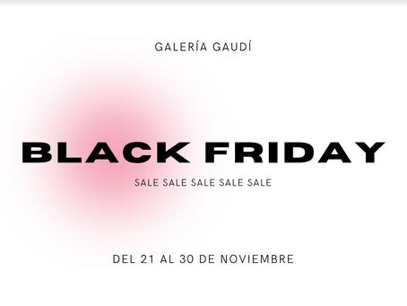 Black Friday en Galería Gaudí