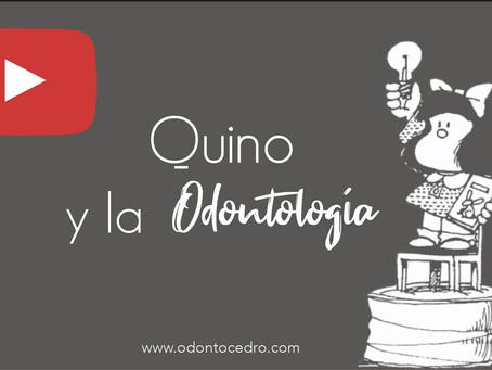 Quino y la Odontología