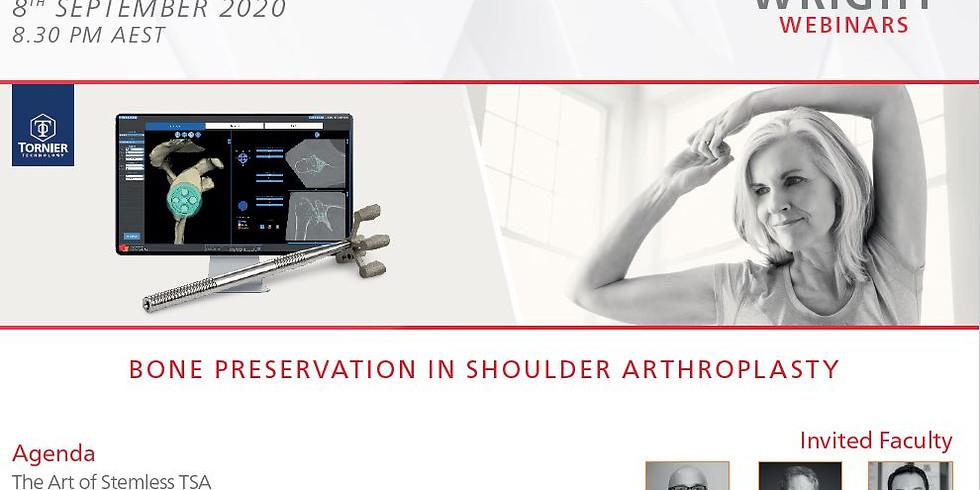 Bone Preservation in Shoulder Arthroplasty