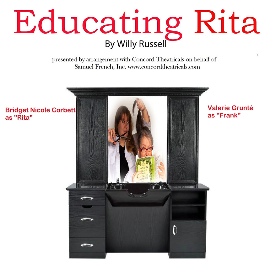 *POSTPONED* Educating Rita