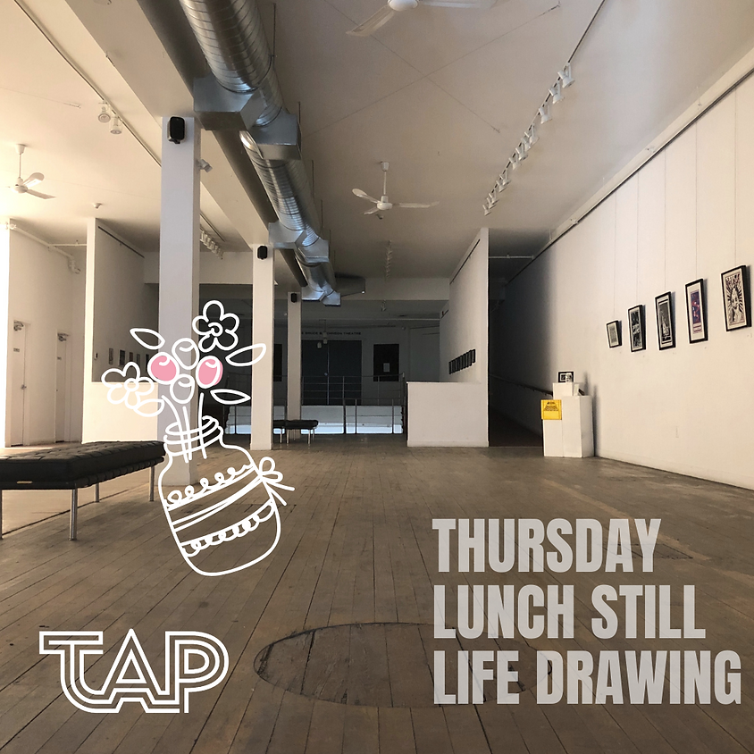 Thursday Lunch Still Life Drawing Session 1