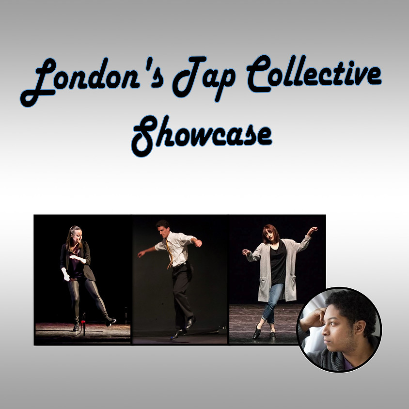 London's Tap Collective Showcase