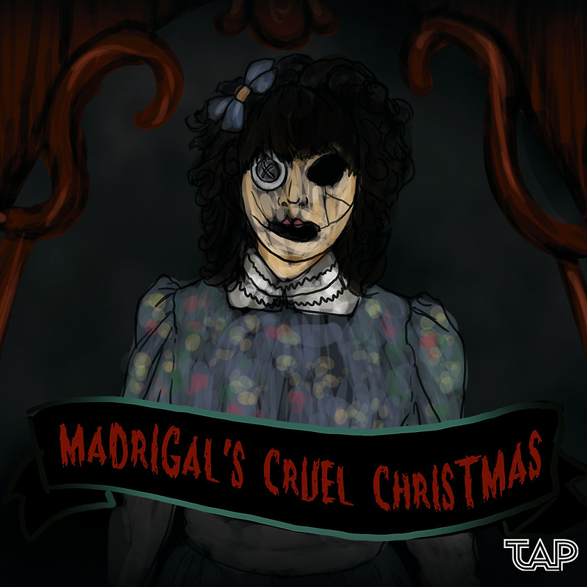 Madrigal's Cruel Christmas