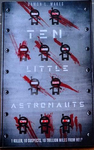 Ten Little Astronauts | Damon L. Wakes Damon