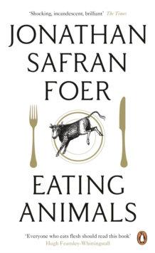 Eating Animals | J. S. Foer