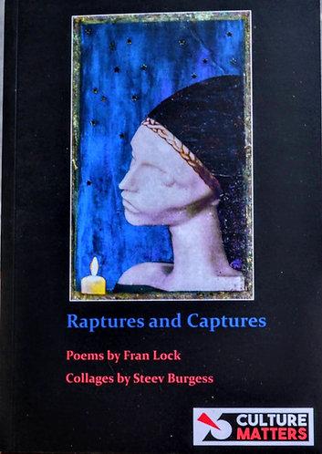 Raptures and Captures   Fran Lock