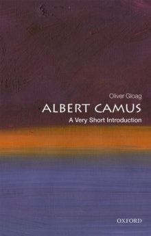 Albert Camus A Very Short Introduction | Oliver Gloag