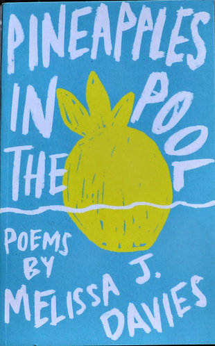 Pineapples in the Pool | Melissa J Davies