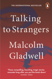 Talking To Strangers | Malcolm Gladwell