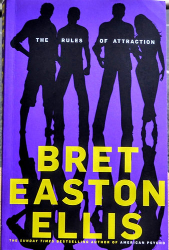 The Rules Of Attraction | Bret Easton