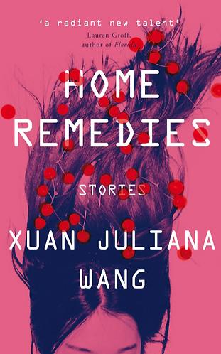 Home Remedies | Xuan Juliana Wang