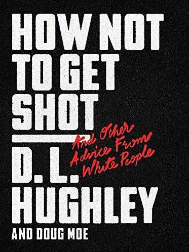 How Not To Get Shot | D.L. Hughley