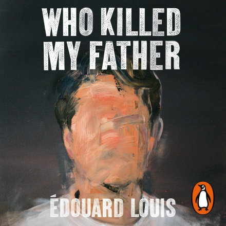 Who Killed My Father | E. Louis