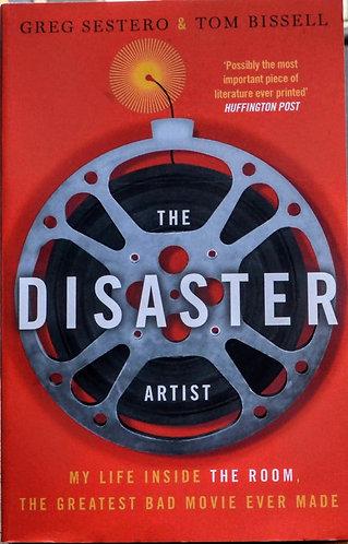 The Disaster Artist   Greg Sestero & Tom Bissell
