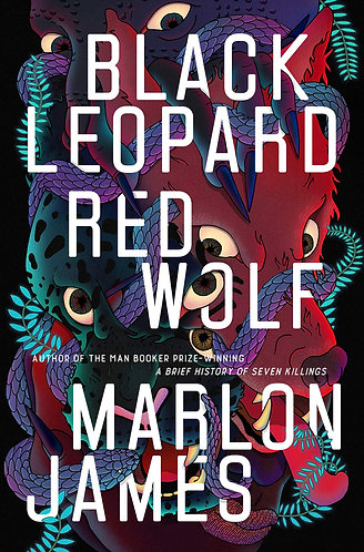 Black Leopard Red Wolf | Marlon James