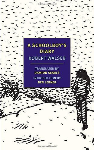 A Schoolboy's Diary | Robert Walser