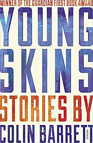 Young Skins | Colin Barrett