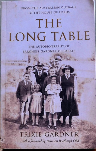 The Long Table | Trixie Gardner Autobiography