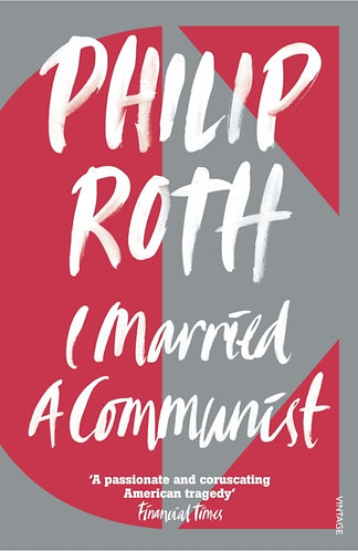 I Married A Communist | Philip Roth