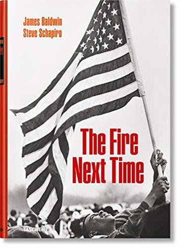The Fire Next Time | Baldwin & Schapiro