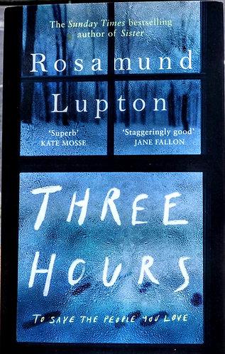 Three Hours | Rosamund Lupton