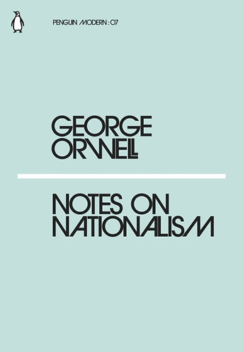 Notes on Nationalism | George Orwell