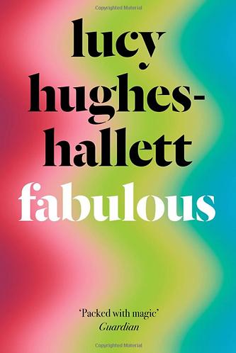Fabulous | Lucy Hughes-Hallett