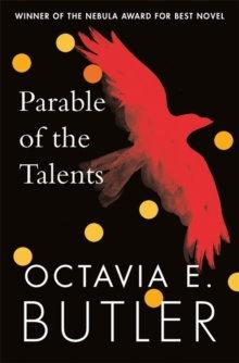 Parable Of The Talents | Octavia E. Butler