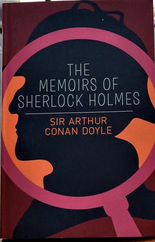 The Memoirs of Sherlock Holmes   Arthur Conan Doyle